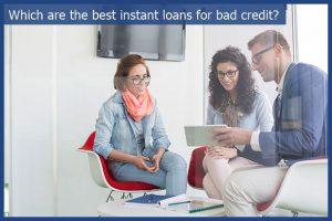 instant loan bad credit