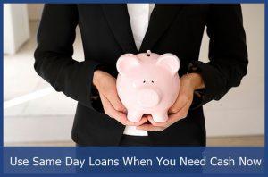 same day loan need cash