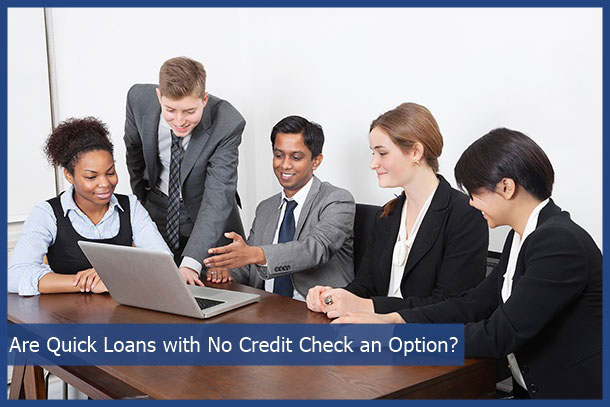 quick loans no credit check